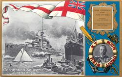 CORONATION SOUVENIR JUNE 22ND.1911 King  on right with ships and white ensign at left