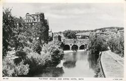 PULTENEY BRIDGE AND EMPIRE HOTEL