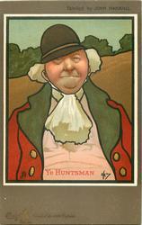 YE HUNTSMAN