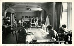 INTERIOR OF WORKROOM, SCHOOL OF STITCHERY AND LACE