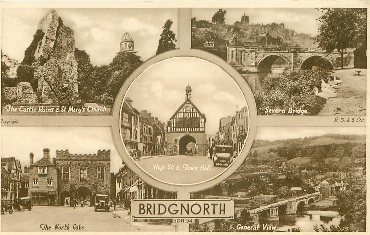 5 insets THE CASTLE RUINS & ST MARY'S CHURCH/SEVERN BRIDGE/HIGH ST. & TOWN HALL/THE NORTH GATE/GENERAL VIEW