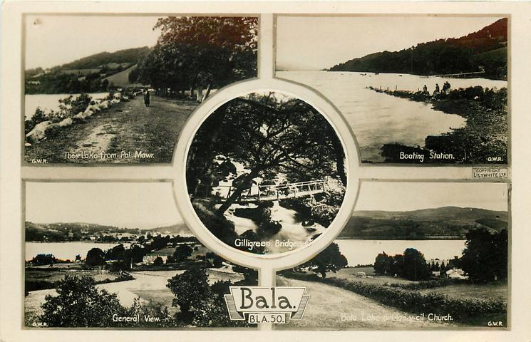 5 insets THE LAKE ROAD FROM PAL-MAWR/BOATING STATION/GILLIGREEN BRIDGE/GENERAL VIEW/BALA LAKE & LAN-Y-CIL CHURCH