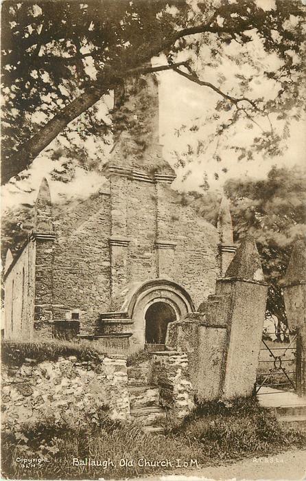 BALLAUGH, OLD CHURCH, I.O.M.