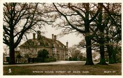 SPEECH HOUSE, FOREST OF DEAN, (GLOS)