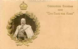 "CORONATION SOUVENIR 1902 ""GOD SAVE THE KING""  inset Ed. VII., gilt surround under crown"