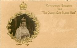 "CORONATION SOUVENIR 1902 ""THE QUEEN, GOD BLESS HER""  inset Alexandra, gilt surround"