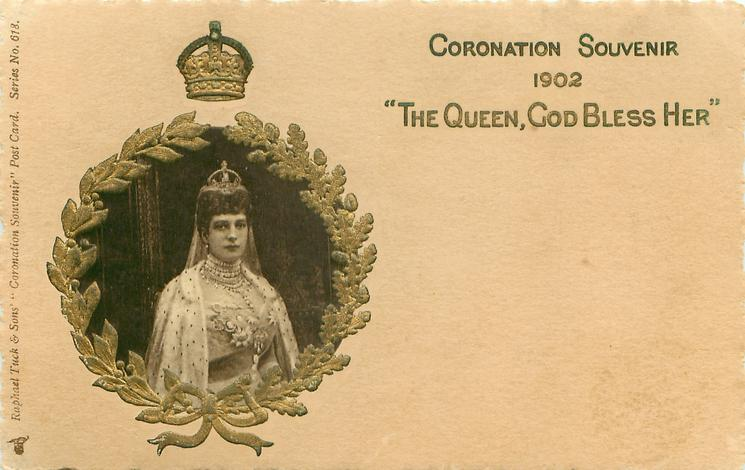 "CORONATION SOUVENIR 1902, ""THE QUEEN, GOD BLESS HER"" inset Alexandra, gilt surround"