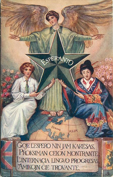 GOJE L'ESPERO NIN JAM KARESAS PROXEMAN CELON/ plus  other writing in Esperanto  /Translation on back
