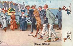 ON THE PARADE (back), YOUNG BLOODS  four elegant young men walk left on promenade past three seated ladies