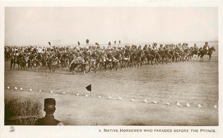 NATIVE HORSEMEN WHO PARADED BEFORE THE PRINCE
