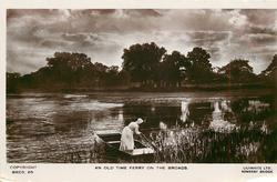 AN OLD TIME FERRY ON THE BROADS