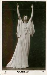 "MISS MARIE LOHR AS ""MARGARET IN FAUST""  standing with both arms raised, looking up"