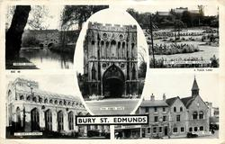 5 insets ABBOTS BRIDGE/ABBEY GARDENS AND CATHEDRAL/THE ABBEY GATE/ST. MARY'S CHURCH/MOYSES HALL