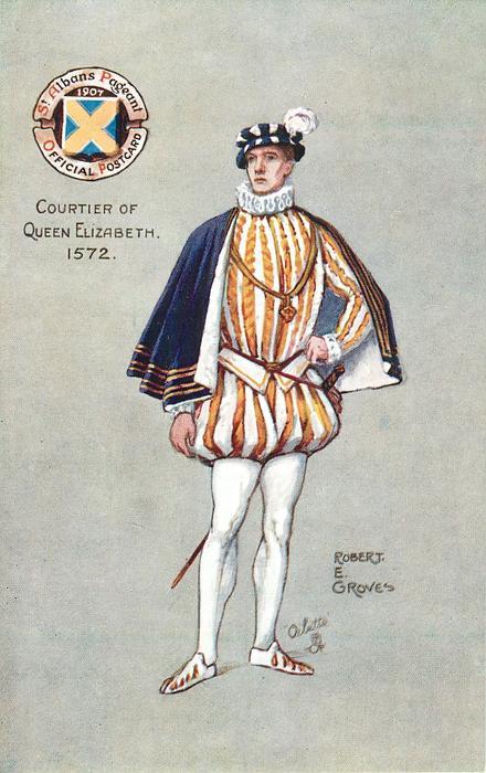 COURTIER OF QUEEN ELIZABETH, 1572