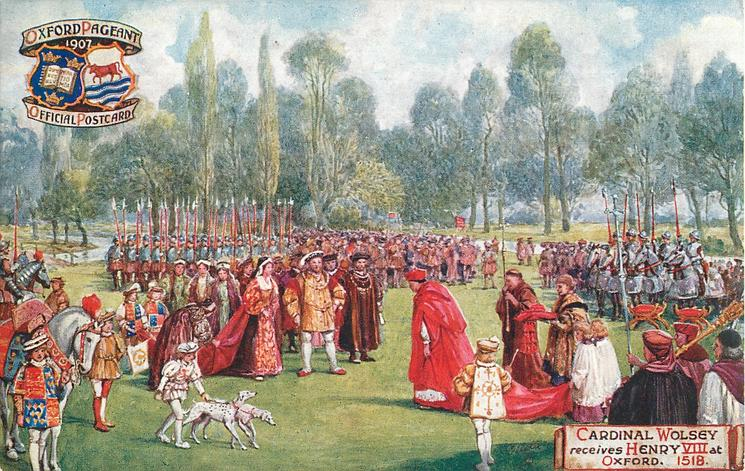 CARDINAL WOLSEY RECEIVES HENRY VIII AT OXFORD. 1518