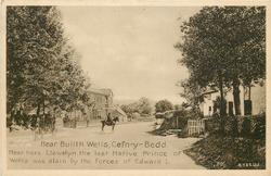 NEAR BUILTH WELLS, CEFN-Y-BEDD, NEAR HERE LLEWELYN THE LAST NATIVE PRINCE OF WALES WAS SLAIN BY THE FORCES OF EDWARD I