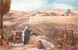 JERUSALEM. - FROM THE MOUNT OF OLIVES