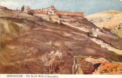 JERUSALEM. - THE SOUTH WALL OF JERUSALEM