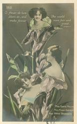 IRIS, 3 insets, MISS GERTIE MILLAR, MISS MIRIAM CLEMENTS,  MISS MARIE STUDHOLME. O FLOWER-DE-LUCE BLOOM ON/SWEET