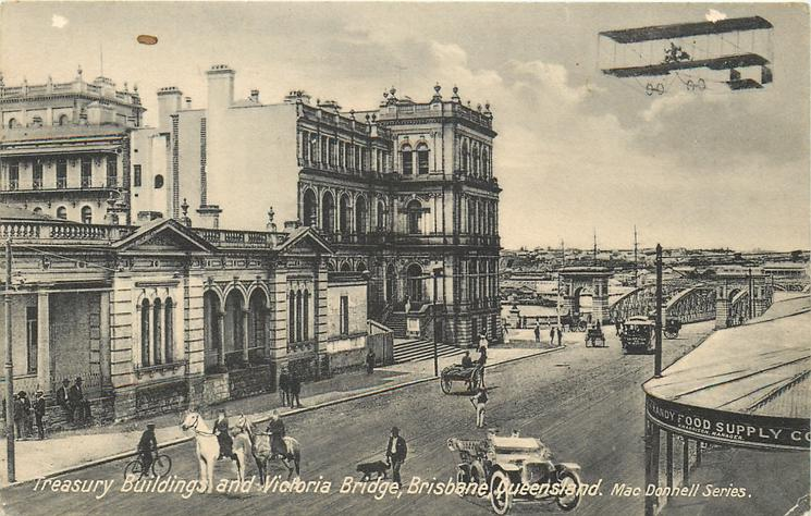 TREASURY BUILDINGS AND VICTORIA BRIDGE  pioneer aircraft above