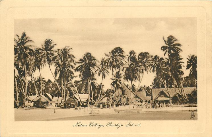 NATIVE VILLAGE, PENRHYN ISLAND