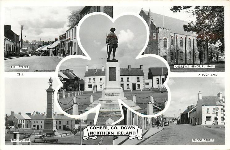 5 insets  MILL STREET/ANDREWS MEMORIAL HALL/COMBER & DISTRICT WAR MEMORIAL/THE SQUARE/BRIDGE STREET