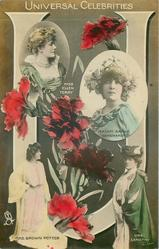 U, UNIVERSAL CELEBRITIES. MISS ELLEN TERRY, MADAME SARAH BERNHARDT, MRS BROWN POTTER, MRS LANGTRY,