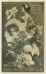 CARNATION, 4 insets, IRENE ROOKE,PAULINE CHASE, GERTIE MILLAR, ZENA DARE,  THERE, ALL THEIR/GLOWING