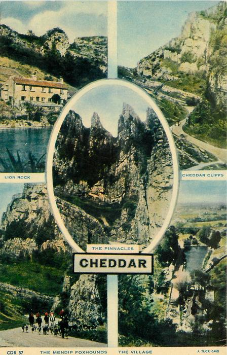 5 insets  LION ROCK/CHEDDAR CLIFFS/THE PINNACLES/THE MENDIP FOXHOUNDS/THE VILLAGE