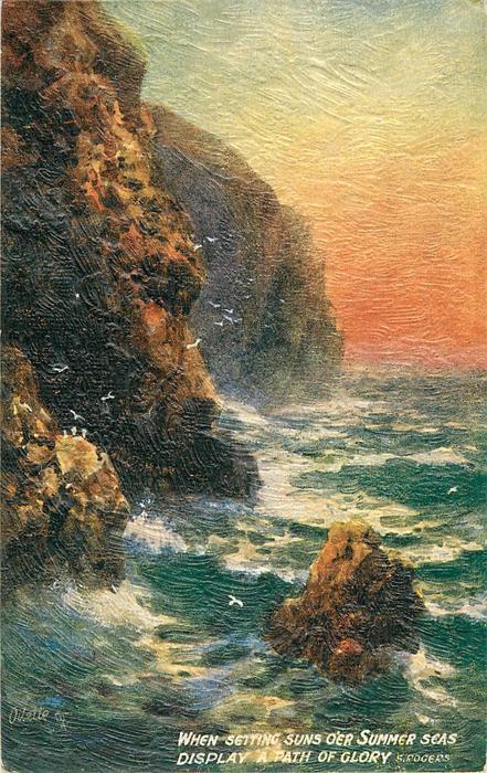 WHEN SETTING SUNS O'ER SUMMER SEAS DISPLAY A PATH OF GLORY
