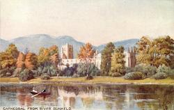 CATHEDRAL FROM RIVER, DUNKELD