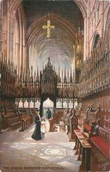 THE CHOIR, CHESTER CATHEDRAL