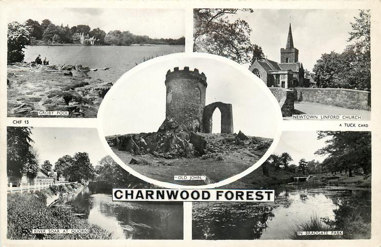 5 insets  GROBY POOL/NEWTOWN LINFORD CHURCH/'OLD JOHN'/RIVER SOAR AT QUORN/IN BRADGATE PARK