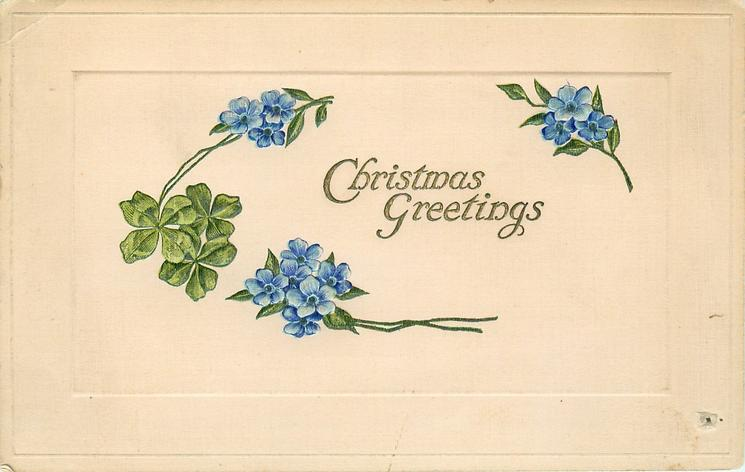CHRISTMAS GREETINGS  blue forget-me-nots & 4 leaf clover