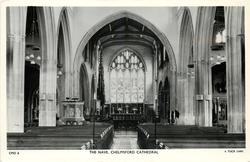 THE NAVE, CHELMSFORD CATHEDRAL