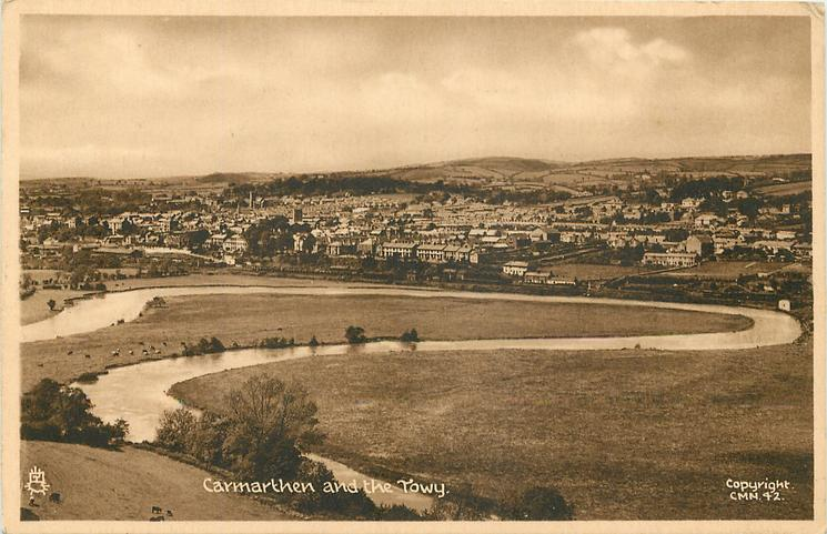 CARMARTHEN AND THE TOWY