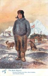 DANISH GREENLAND MAN, HALF-BREED, AND ESKIMO DOGS