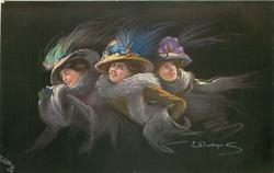 three women in elaborate hats, woman in middle looks front, one left looks left, right looks back & up, black background