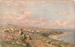 THE SHEPHERD  shepherd & dog sit front as sheep graze behind, sea right