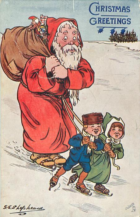 """""""COME ALONG, YOU DEAR OLD THING!""""  two children on skates pull Santa also on skates"""