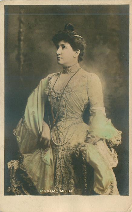 MADAME (Nellie) MELBA