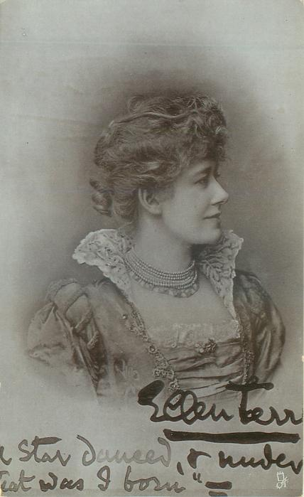 ELLEN TERRY, A STAR DANCED & UNDER IT I WAS BORN