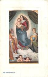 MADONNA SIXTINA  (Sistine Madonna in English )
