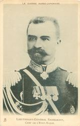 LIEUTENANT-GENERAL SAKHAROFF, CHEF DE L'ETAT-MAJOR