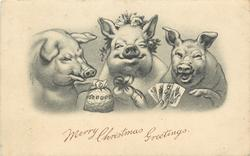 MERRY CHRISTMAS GREETINGS  three pigs, money bag, four playing cards