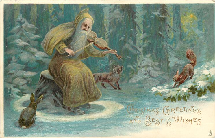 CHRISTMAS GREETINGS AND BEST WISHES  brown robed Santa plays violin to fox, squirrel & rabbit