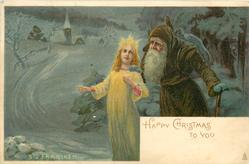 HAPPY CHRISTMAS TO YOU  brown robed santa to right & behind shining angel