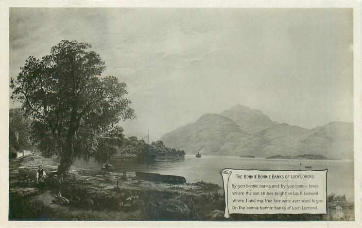 THE BONNIE BONNIE BANKS OF LOCH LOMOND. BY YON BONNIE BRAES//BANKS OF LOCH LOMOND