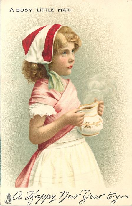 A HAPPY NEW YEAR TO YOU  A BUSY LITTLE MAID