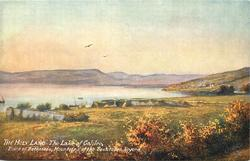 THE LAKE OF GALILEE, RUINS OF BETHSAIDA, MOUNTAINS OF THE BEATITUDES BEYOND